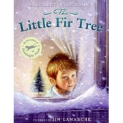 The Little Fir Tree, Hardcover/Margaret Wise Brown