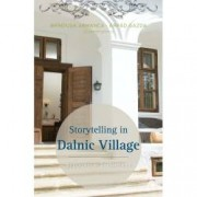 Storytelling in Dalnic Village
