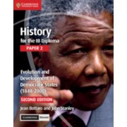 History for the Ib Diploma Paper 2 Evolution and Development of Democratic States (1848-2000) with Cambridge Elevate Edition, Paperback/Jean Bottaro