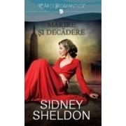 Marire si decadere - Sidney Sheldon