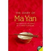 The Diary of Ma Yan: The Struggles and Hopes of a Chinese Schoolgirl, Paperback