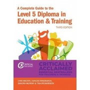 Complete Guide to the Level 5 Diploma in Education and Training, Paperback/Tina Richardson