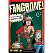 Fangbone! Third-Grade Barbarian, Paperback