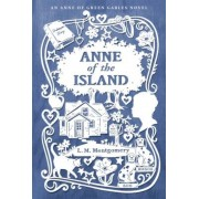 Anne of the Island, Hardcover