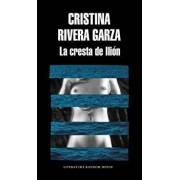 La Cresta de Ilión / The Iliac Crest, Paperback/Cristina Rivera Garza