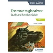 Ath for the Ib Diploma: The Move to Global War S&r Guide, Paperback/Russell Quinlan