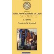 Scrieri 2 Cateheze. Testamentul tipiconal - Sfantul Neofit Zavoratul din Cipru