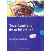 Teze kantiene de arhitectura - Vasilica Cotofleac