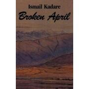 Broken April, Paperback/Ismail Kadare