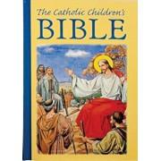 The Catholic Children's Bible,, Hardcover/Mary Theola