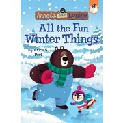All the Fun Winter Things #4, Hardcover/Erica S. Perl