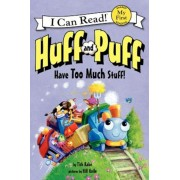 Huff and Puff Have Too Much Stuff!, Paperback