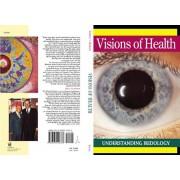 Visions of Health: Understanding Iridology, Paperback