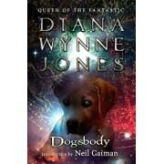 Dogsbody, Paperback/Diana Wynne Jones