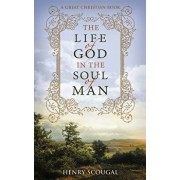 The Life of God in the Soul of Man, Paperback/Michael Rotolo