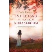 Argentinië-serie: In het land van de koraalboom - Sofia Caspari