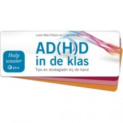 Hulpwaaier ADHD in de klas - Loek Mak-Peters en Liselotte Verfaillie