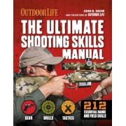 The Ultimate Shooting Skills Manual: 212 Essential Range and Field Skills, Paperback