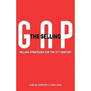 The Selling Gap, Selling Strategies for the 21st Century, Paperback/Harlan H. Goerger