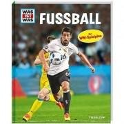 Tessloff Verlag Was ist was Fussball inkl. WM Spielplan 2018