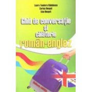 Ghid de conversatie si calatorie roman-englez - Laura Teodora Radulescu