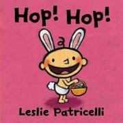 Hop! Hop!, Hardcover/Leslie Patricelli