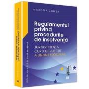 Regulamentul privind procedurile de insolventa - Jurisprudenta Curtii de Justitie a Uniunii Europene