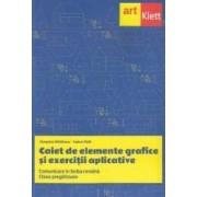 Caiet de elemente grafice si exercitii aplicative. Limba romana - Clasa pregatitoare - Cleopatra Mihailescu