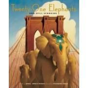 Twenty-One Elephants and Still Standing, Hardcover