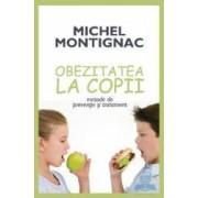 Obezitatea la copii - Michel Montignac