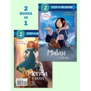 Mulan Is Loyal/Merida Is Brave (Disney Princess), Paperback