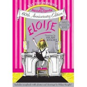 Eloise: The Absolutely Essential 60th Anniversary Edition, Hardcover