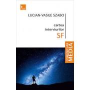Cartea interviurilor SF/Lucian-Vasile Szabo