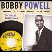Video Delta Powell,Bobby - There Is Something In A Man: Best Of Bobby Powell - CD