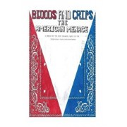 Bloods and Crips: The American Menace: A Memoir by the Most Infamous Blood in the California State Penitentiaries, Paperback/Michael Sims