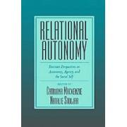 Relational Autonomy by Catriona Mackenzie & Natalie Stoljar
