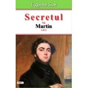 Secretul lui Martin vol 2/Sue Eugene