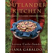 Outlander Kitchen: The Official Outlander Companion Cookbook, Hardcover