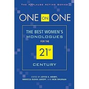 One on One: The Best Women's Monologues for the 21st Century, Paperback/Rebecca Dunn Jaroff