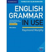 English Grammar in Use Book Without Answers: A Self-Study Reference and Practice Book for Intermediate Learners of English, Paperback/Raymond Murphy