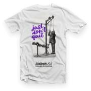 BioTechUSA póló Just don't quit fehér
