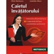 Caietul invatatorului - Silvia Marinescu Luminita Minca