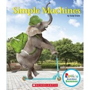 Simple Machines (Rookie Read-About Science: Physical Science), Paperback/Cody Crane