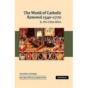The World of Catholic Renewal 15401770 by R. Pochia Hsia
