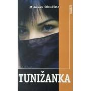 Tunižanka - Milosav Mišo Obućina