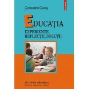 Educatia. Experiente, reflectii, solutii (eBook)
