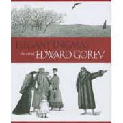 Elegant Enigmas: The Art of Edward Gorey, Hardcover