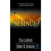 Semnul - Tim Lahaye Jerry B. Jenkins