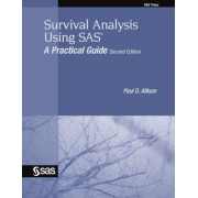 Survival Analysis Using SAS: A Practical Guide, Paperback (2nd Ed.)