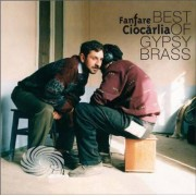 Video Delta Fanfare Ciocarlia - Best Of Gypsy Brass - Vinile